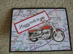 Happy Trails Motorcycle Card by Paperlovencat Masculine Birthday Cards, Birthday Cards For Men, Masculine Cards, Male Birthday, Birthday Ideas, Father's Day Greeting Cards, Cat Cards, Spellbinders Cards, Stampin Up Cards