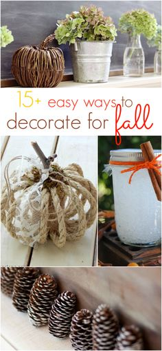 15+ easy ways to decorate for fall, cute home decor and craft ideas!