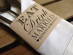 Eat Drink And Be Married - Modern Napkin Wrap Holder Cuff - Reception Silverware - Recycled - Eco - Wedding Silverware, Wedding Napkins, Modern Napkin Holders, Modern Napkins, Custom Postage Stamps, Envelope Liners, Menu Cards, Wedding Stationery, Thank You Cards