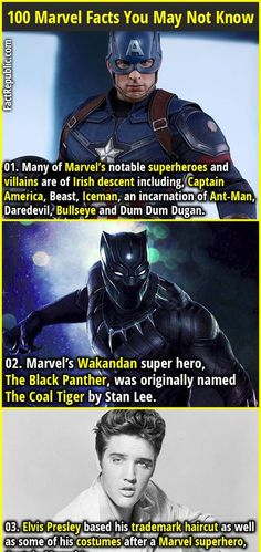1. Many of Marvel's notable superheroes and villains are of Irish descent including, Captain America, Beast, Iceman, an incarnation of Ant-Man, Daredevil, Bullseye and Dum Dum Dugan. 2. 02. Marvel's Wakandan super hero, The Black Panther, was originally named The Coal Tiger by Stan Lee.