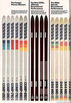 skis from the I had a pair of 610 Comps. Alpine Skiing, Snow Skiing, Ski Mountain, Ski Racing, Ski Equipment, Ski Posters, Ski Lift, Vintage Ski, Winter Scenery