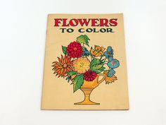 Flowers to Color 1920s Sam Gabriel Sons & Co Coloring Book No. 201 Scarce Uncolored Beautiful Illustration by KentonCollectibles on Etsy