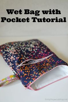Wet Bag with Pocket Tutorial and tips for potty training – Silo & Sage - Cloth pads , Wet Bag Tutorials, Sewing Tutorials, Sewing Projects, Sewing Tips, Plastic Grocery Bags, Menstrual Pads, Potty Training Tips, Cloth Pads, Baby Kind