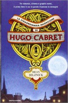 La straordinaria invenzione di Hugo Cabret - Brian Selznick - Libri, La luna, le luci di una città, una stazione affollata, due occhi spaventati. Le immagini a carboncino scorrono come in un cinema di carta fino a inquadrare il volto di Hugo Cabret, l'orfano che vive nella stazione di Parigi. Nel suo nascondiglio segreto, Hugo coltiva il sogno di diventare un grande illusionista e di portare a termine una missione: riparare l'automa prodigioso che il padre gli ha lasciato prima di morire.