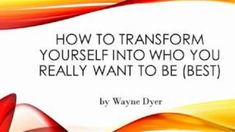 Wayne Dyer teaches you the secret on how to manifest your deepest desires by being able to achieve your true self, by self-actualization. Wayne W. Self Actualization, Motivational Speeches, Wayne Dyer, Transform Your Life, How To Manifest, Motivation Inspiration, Law Of Attraction, Life Quotes, Inspirational Quotes