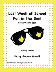 Last Week Of School Fun in the Sun! Activity Mini-Book. This ready-to-go mini book includes drawing, writing prompts, coloring, and a special place for students to get their classmates' autographs and comments. $