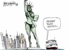 A roundup of funny and provocative cartoons about Donald Trump and his presidential campaign.: Trump Statue of Liberty