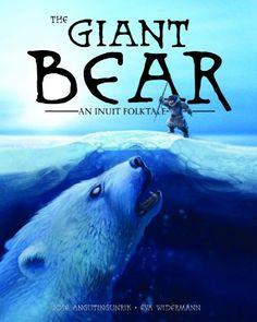 The Giant Bear: An Inuit Folktale