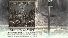 Hope for the Dying - Setting Sun