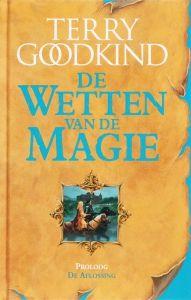 Terry Goodkind - De Wetten van de Magie - Proloog - De Aflossing (E-book)