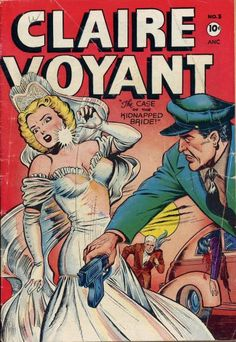 Cover art by unattributed artist for Claire Voyant #3, 1946.