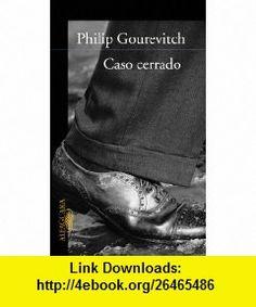 Caso Cerrado (9788420465234) Philip Gourevitch , ISBN-10: 8420465232  , ISBN-13: 978-8420465234 ,  , tutorials , pdf , ebook , torrent , downloads , rapidshare , filesonic , hotfile , megaupload , fileserve