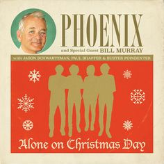 """An All-Star holiday is now up for pre-order as Phoenix and Bill Murray have teamed up to perform a song titled """"Alone On Christmas Day."""" The release, which is coinciding with the Netflix, Sofia Coppola-directed A Very Murray Christmas, also features. Bill Murray, Netflix Specials, Comedy Specials, Alone On Christmas Day, Phoenix Song, Phantom Planet, Bff, Maya Rudolph, Jenny Lewis"""