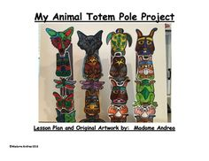Students will learn about the symbolism of animals in the culture and artwork of the Aboriginal People of Canada and will create their own 3D totem pole to present and display in class.  This Unit is complete with a chart, clip-art to colour, photos of student examples and a worksheet.