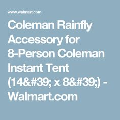 Coleman Rainfly Accessory for 8-Person Coleman Instant Tent (14u0027 x 8u0027  sc 1 st  Pinterest & Coleman 10u0027x10u0027 Straight Leg Canopy Sunwall Sidewall Attachment ...