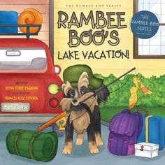 Book Tour Featuring *Rambee Boo's Lake Vacation* by Reena Korde Pagnoni @ireadbooktours #giveaway ~ I'm Into Books ~ Book Tours & Reviews