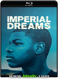 Sonhos Imperiais DR (2017) 1H 27Min  Titulo Original: Imperial Dreams  D 2017/02 - MN /10 (No Pin it)