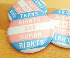 Trans Rights Are Human Rights button set of 2 by RachelShneyerArt
