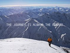 The Journey is Always the Reward