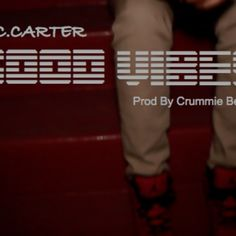 "Audio: C.Carter ""Good Vibes"" @CrummieBeats- http://getmybuzzup.com/wp-content/uploads/2013/10/c-carter.jpg- http://getmybuzzup.com/audio-c-carter-good-vibes-crummiebeats/-  C.Carter ""Good Vibes"" New music from C. Carter called ""Good Vibes."" The track is produced by CrummieBeats for the #TheGreyEra Mixtape MIxed By EyEQ.   Let us know what you think in the comment area below. Liked this post? Subscribe to my RSS feed and get loads more..."