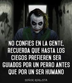 Joker Frases, Joker Quotes, Me Quotes, Funny Quotes, Qoutes, Spanish Inspirational Quotes, Spanish Quotes, Joker Cosplay, Suicide Squad
