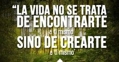 Frases emocionales para el alma - Emotional quotes for the soul Coaching, Interior, Quotes, Finding Yourself, Emotion Quotes, The Soul, Life, Training, Quotations