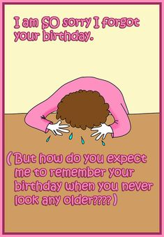 Funny printable birthday card forgot your birthday