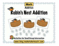 Classroom Freebies Too: Robin's Nest Addition Game