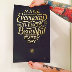 Make Everyday Things Beautiful Every Day by Joseph Alessio