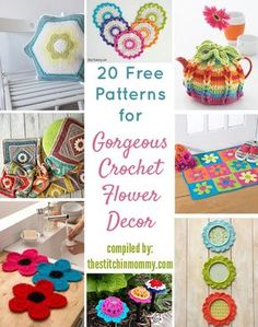 20 Free Patterns for Gorgeous Crochet Flower Decor compiled by The Stitchin' Mommy   www.thestitchinmommy.com