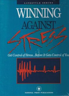 Winning Against Stress: Get Control of Stress… « Library User Group