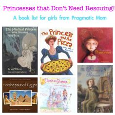 Top 10: Strong and Capable Princess Books for Girls (ages 2-16) :: PragmaticMom