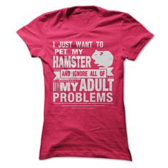 I JUST WANT TO PET MY HAMSTER T-Shirts, Hoodies. VIEW DETAIL ==► https://www.sunfrog.com/Pets/I-JUST-WANT-TO-PET-MY-HAMSTER-Ladies.html?41382