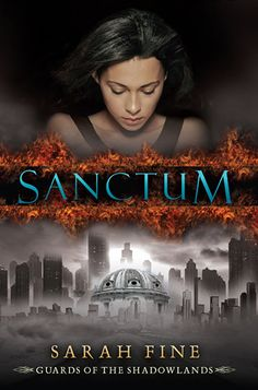 Sanctum (Guards of the Shadowlands, #1) by Sarah Fine.  A week ago, seventeen-year-old Lela Santos's best friend, Nadia, killed herself. Today, thanks to a farewell ritual gone awry, Lela is standing in paradise, looking upon a vast gated city in the distance--hell. No one willingly walks through the Suicide Gates. But Lela isn't just anyone, she's determined to save her best friend's soul, even if it means sacrificing her eternal afterlife.