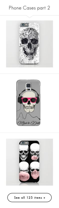 """""""Phone Cases part 2"""" by zoe-sears on Polyvore featuring accessories, tech accessories, phone cases, electronics, phone, technology, iphone & ipod cases, android case, iphone headphones and skull headphones"""