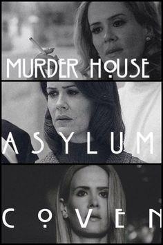 Sarah Paulson's characters: Billie Dean ( murder house), Lana Winters ( Asylum) and Cordelia Foxx ( coven)