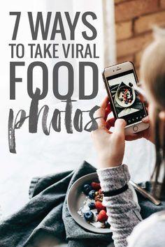7 Ways to Take Viral Food Photos | Pinch of Yum | Bloglovin'