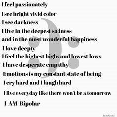 Deep Sadness, Beautifully Broken, Love Deeply, Vivid Colors, Depression, Mindfulness, Feelings, Happy, Bipolar
