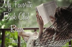 My favorite books we've read in my Book Club!  ~ Rebecca via 'Or so she says...' www.oneshetwoshe.com