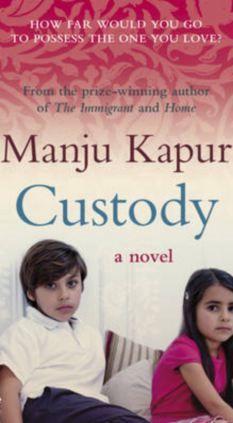 Custody by Manju Kapur