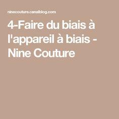 4-Faire du biais à l'appareil à biais - Nine Couture