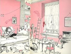 Eloise - Kay Thompson & Hilary Knight. This is pretty much what my room looks like... all the time!