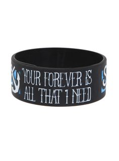 Sleeping With Sirens Forever Rubber Bracelet   Hot Topic my friend got this for me for my birthday :)