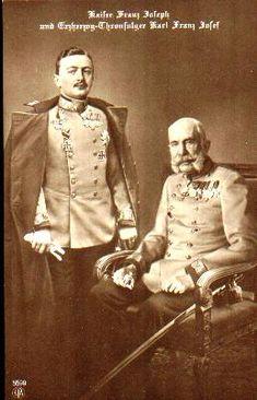 Archduke Carl (future Emperor Karl I) and Emperor Franz Joseph of Austria