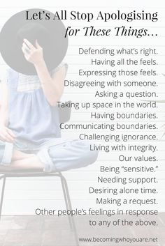 "How often do you say ""Sorry"" when that's not really what you mean? Here's a list of things it's time to stop apologising for. Click the image to discover more >>> 