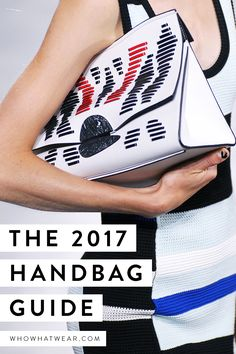 Every fashion girl will be carrying these bags in 2017