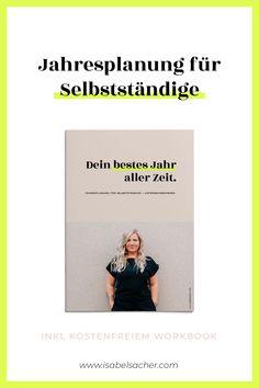 Jahresplanung für Selbstständige: your best year ever - Isabel Sacher Barista, Planer, Coaching, Hero, Templates, Marketing, Things To Do, Reading, Book