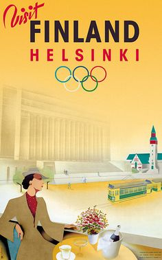 1940 Helsinki Olympic Games Poster - The games were meant to take place in Tokyo but were moved when Japan invaded China. The Helsinki games were also cancelled when Russia invaded Finland Poster Retro, Poster Ads, Vintage Travel Posters, Party Vintage, Vintage Ads, Illustrations Vintage, Illustrations Posters, Visit Helsinki, Tourism Poster