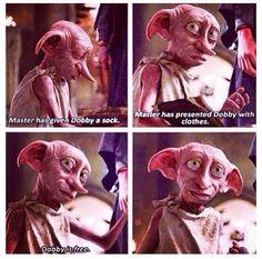 Dobby- Harry Potter quote