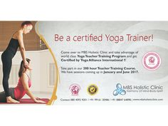 Be a #certified #YogaTrainer! Come over to #MBSHolisticClinic to take advantage of our world class Yoga Teacher Training program and get certified by #YogaAllianceInternational! Take part in our 200-hour #TeacherTrainingcourse. We have sessions coming up in #JANUARY and #JUNE.